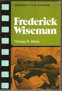 FREDERICK WISEMAN by Thomas R. Atkins, Monarch Film Studies, Scarce Title
