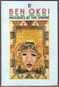 INCIDENTS AT THE SHRINE by Ben Okri, Softcover 1986