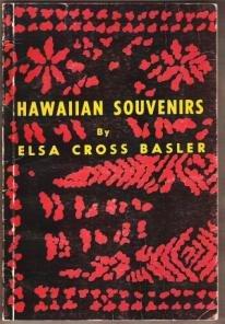 HAWAIIAN SOUVENIRS by Elsa Cross Basler, Softcover 1st Ed. 1955, Scarce Title