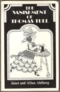 THE VANISHMENT OF THOMAS TULL - Janet & Allan Ahlberg, Hardcover 1977