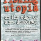 RISKING UTOPIA, On the Edge of a New Democrary by Irshad Manji, Softcover 1997