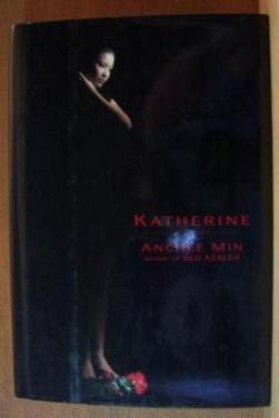 KATHERINE by Anchee Min, Hardcover 1st Ed. 1995