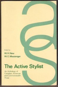 THE ACTIVE STYLIST, Anthology of Canadian, American & Commonwealth Prose, SC 1981