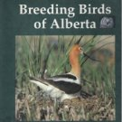 THE ATLAS OF BREEDING BIRDS OF ALBERTA, Edited by G.. P. Semenchuk, HC 1992, Profusely Illustrated.