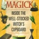 NATURAL MAGICK Inside the Well-Stocked Witch's Cupboard - Sally Dubats, NEW SC