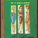 THREE FOR THE MONEY by W.T. Ballard, PB 1st 1963