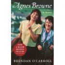 AGNES BROWNE by Brendan O'Carroll, Softcover 1999