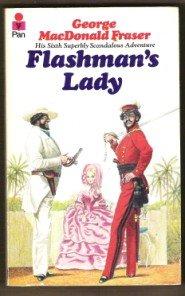 FLASHMAN'S LADY by George MacDonald Fraser, Pan PB 1979