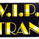 "V.I.P Entrance Sign, Printed on both sided, 22 x 8"" - 6090"