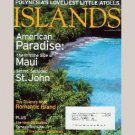 ISLANDS January February 2005 Magazine TUAMOTU Hana Maui Ile de Porquerolles ST JOHN Socotra