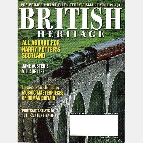 BRITISH HERITAGE November 2004 Magazine Harry Potter's JACOBITE steam engine JANE AUSTEN SMALLHYTHE