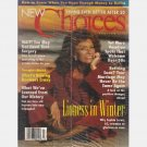 NEW CHOICES March 1998 Magazine 3/98 SOPHIA LOREN at age 63 Lioness in Winter NEW IN WRAPPER