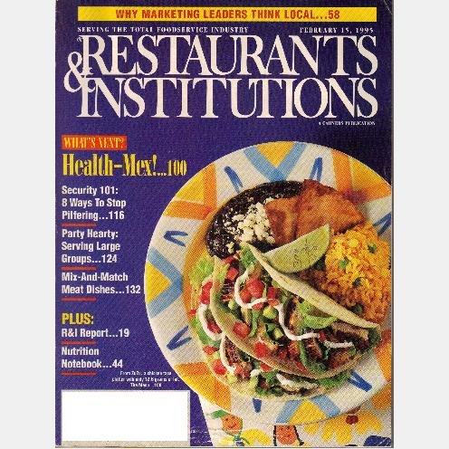RESTAURANTS & INSTITUTIONS Feb 1995 Magazine FRED THE BAKER DUNKIN DONUTS Health Mex STOP PILFERING