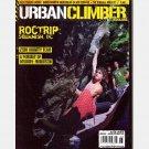 URBAN CLIMBER Magazine #6 August September 2005 Chris Sharma Melissa Lacasse Dave Graham TEVA games