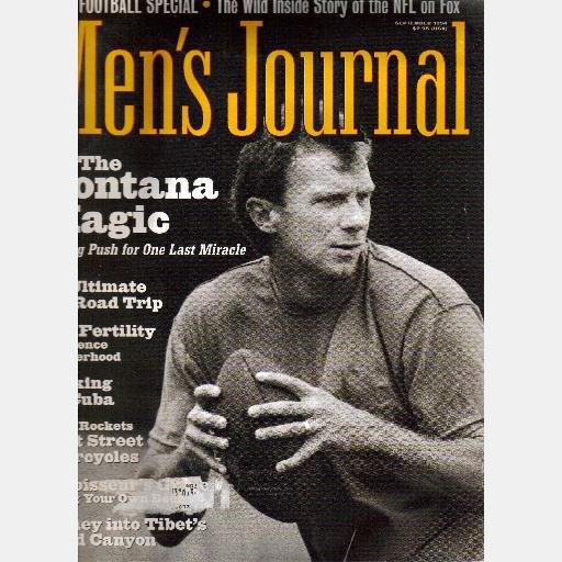 MEN'S JOURNAL September 1994 JOE MONTANA MIRACLE Namche Barwa Cuba