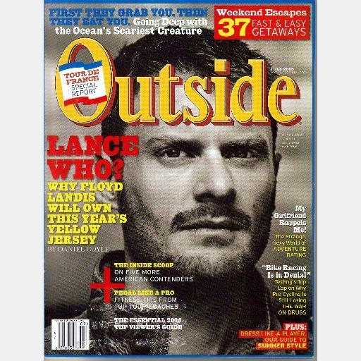 OUTSIDE Magazine July 2006 LANCE ARMSTRONG Floyd Landis Tour de France Humboldt Squid