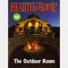 HEARTH & HOME August 2007 Magazine THE OUTDOOR ROOM LIVING Patio FIRE STONE Cal Spas