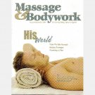 MASSAGE & BODYWORK Magazine August September 2004 Male MT Cadaver based education