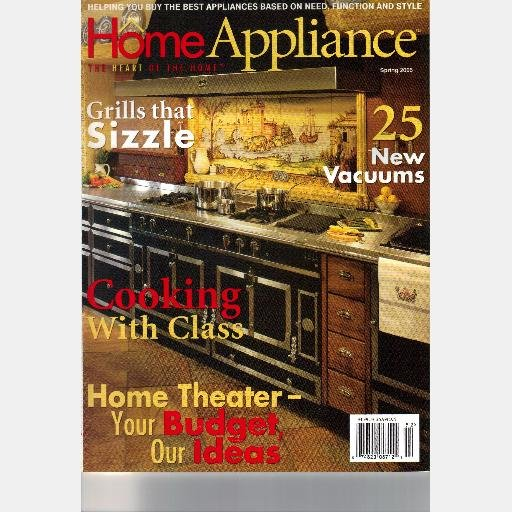 HOME APPLIANCE Spring 2005 Grills magazine Vacuums HOME THEATER Dana Chase Publications