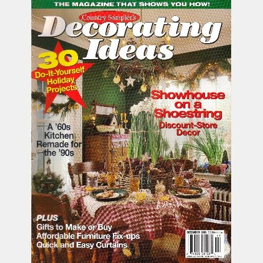 Country Sampler's DECORATING IDEAS DECEMBER 1996 Magazine Holiday Issue