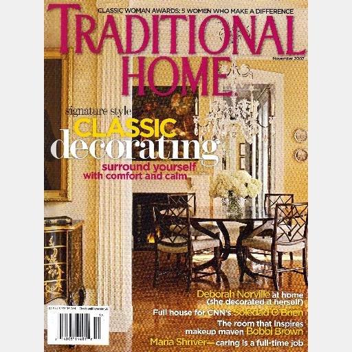 TRADITIONAL HOME November 2007 Magazine DEBORAH NORVILLE Soledad O'Brien BOBBI BROWN Maria Schriver