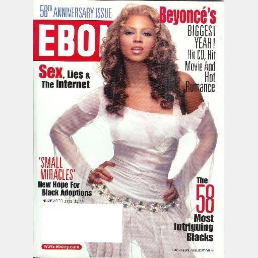 EBONY November 2003 Magazine BEYONCE 58 Most Intriguing Blacks SMALL MIRACLES-BLACK ADOPTIONS