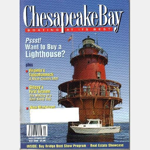 CHESAPEAKE BAY May 2008 Magazine Tappahannock Newport News Middle Ground Lighthouse