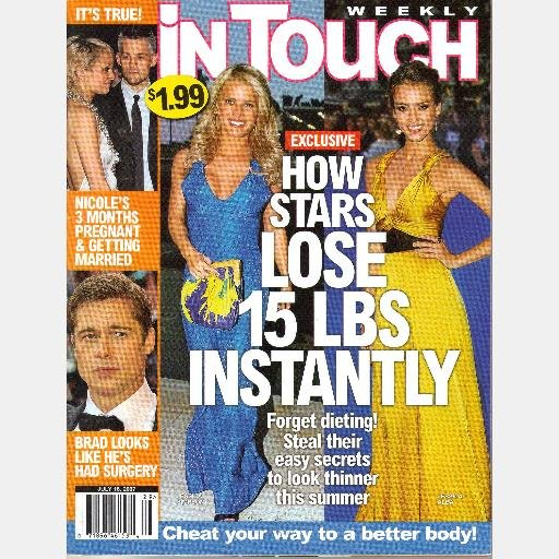 INTOUCH WEEKLY July 16 2007 IN TOUCH Magazine Nicole Richie Brad Stars Lose 15 lb Instantly