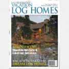 VACATION LOG HOMES SPRING 2002 Magazine Countrys Best Log Homes Tennessee Cottage Lake Arrowhead