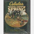 CABELA'S MASTER CATALOG SPRING 2006 Cabelas