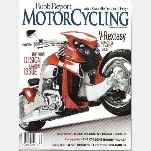ROBB REPORT MOTORCYCLING February March 2008 V Rextasy Harley Davidson Fat Bob Honda Tourer
