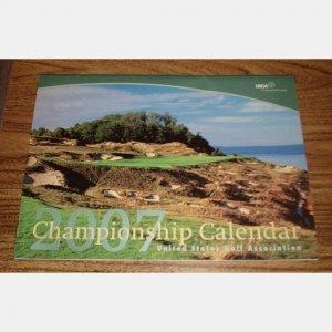 USGA Championship 2007 Calendar Golf WHISTLING STRAITS Cantigny Olympic Pine Needles Lodge