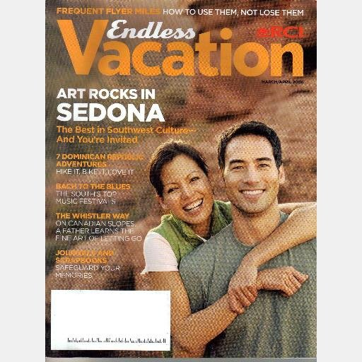 ENDLESS VACATION Magazine March April 2006 ART ROCKS IN SEDONA Dominican Republic SKIING WHISTLER BC