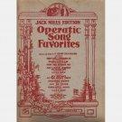 Jack Mills Edition OPERATIC SONG FAVORITES 1925 Henri Klickmann Barcarolle Lullaby Soldier's Chorus