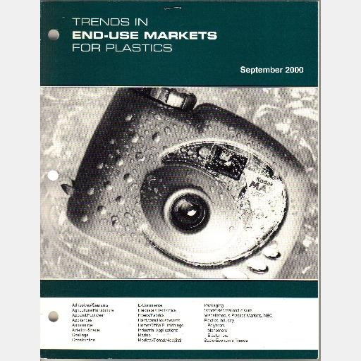 TRENDS IN END-USE MARKETS FOR PLASTICS September 2000 STR Specialized Technology Resources
