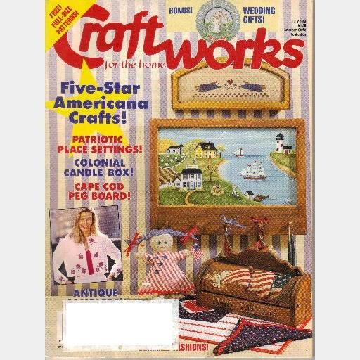 CRAFTWORKS for the Home Magazine July 1994 Cape Cod Peg Board Americana PIN QUILT Ocean Wave