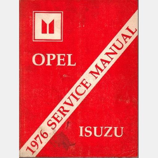 OPEL 1976 SERVICE MANUAL ISUZU Repair Guide Book