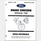 FORD MOTOR BRAKE CONCERN brakes TSB TECHNICAL SERVICE BULLETIN 98-5A Quick reference March 18 1998
