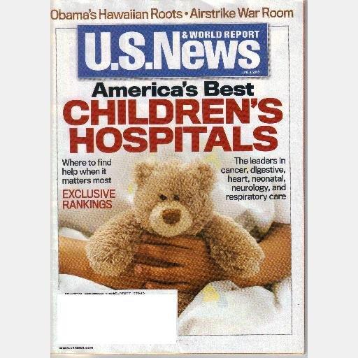 US U S NEWS & WORLD REPORT June 9 2008 Magazine AMERICAS BEST CHILDRENS HOSPITALS Obama's Hawaiian