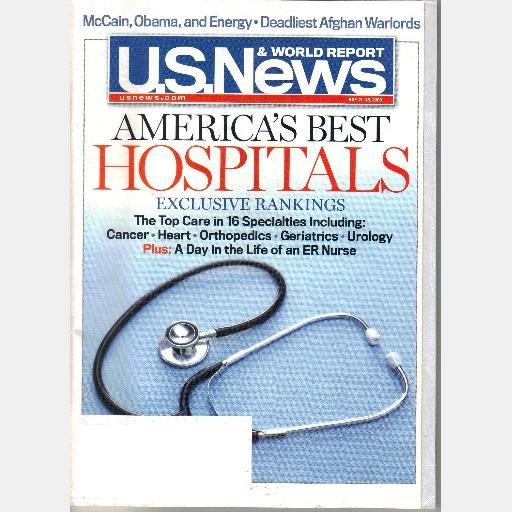 US U S NEWS & WORLD REPORT July 21 28 2008 Magazine AMERICAS BEST HOSPITALS Exclusive Rankings