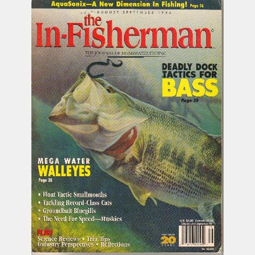 THE IN FISHERMAN July August September 1995 Magazine Float Tactic Smallmouths MUSKIES Aquasonix