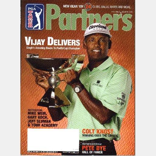 PGA TOUR PARTNERS December 2008 January 2009 Magazine VIJAY SINGH FedExCup Colt Knost Pete Dye