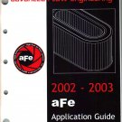 ADVANCED FLOW ENGINEERING 2002 2003 aFe Application Guide Filter Filtration Price List