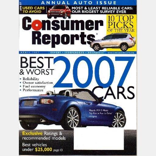 CONSUMER REPORTS APRIL 2007 Magazine Best Worst 2007 cars AUTO ISSUE Mazda MX5 Miata