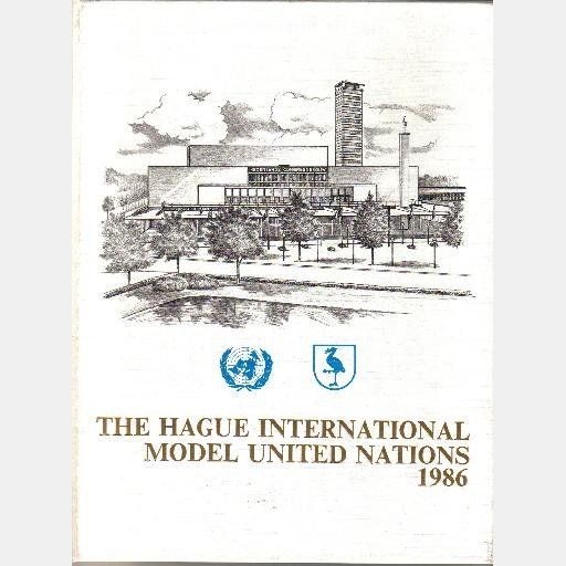THE HAGUE INTERNATIONAL MODEL UNITED NATIONS MUN Conference Book January 28 February 1 1986