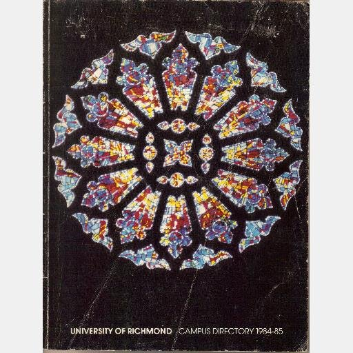 UNIVERSITY OF RICHMOND Campus Directory 1984 1985 84 85 Faculty Staff Students