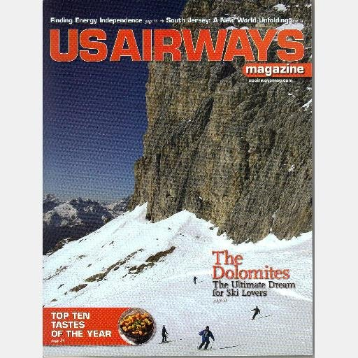 US AIRWAYS Magazine January 2009 THE DOLOMITES ITALY South Jersey Cactus League Preview