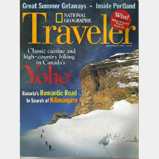National Geographic Traveler July August 1998 Magazine Canada Yoho Bavaria Romantic Road Kilimanjaro