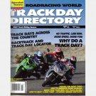 ROADRACING WORLD TRACK DAY DIRECTORY 2007 Magazine MOTORCYCLE TRACK RIDING SEASON