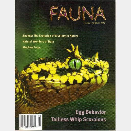 FAUNA August Sept 1997 Volume 1 No 2 Magazine Tailless Whip Scorpions Monkey Frogs William Lamar